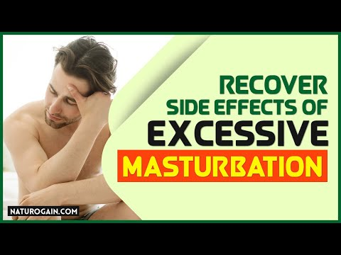 How to Recover from Weakness Caused due to Excessive Masturbation?