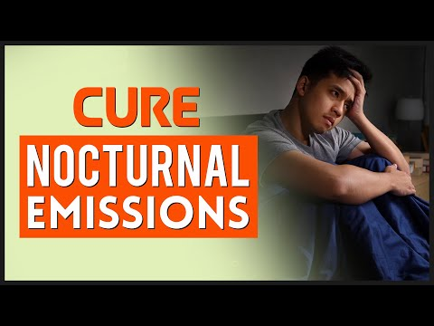 How to Cure Nocturnal Emissions, Stop Wet Dreams Naturally🛌💦🤦♂️😢