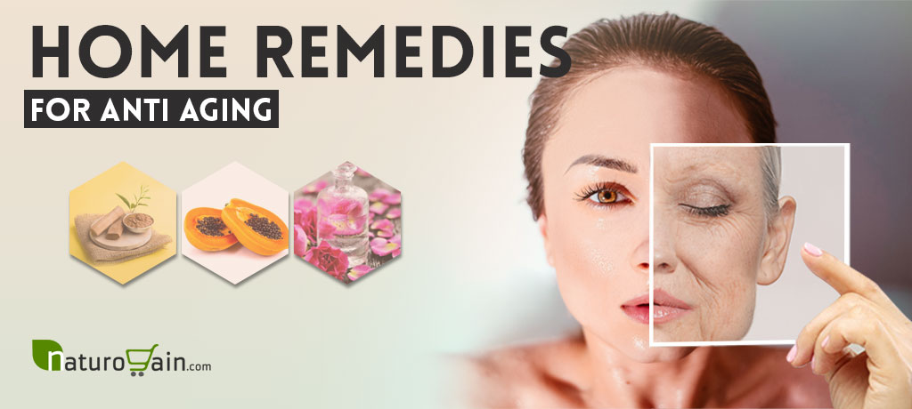 8 Best Home Remedies for Anti Aging to Get Younger Looking ...