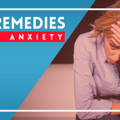 Home Remedies for Anxiety