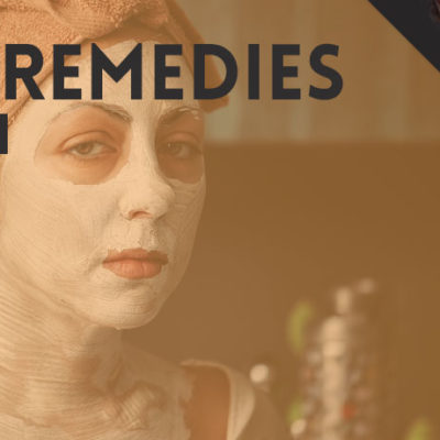 Best Home Remedies for Skin Care
