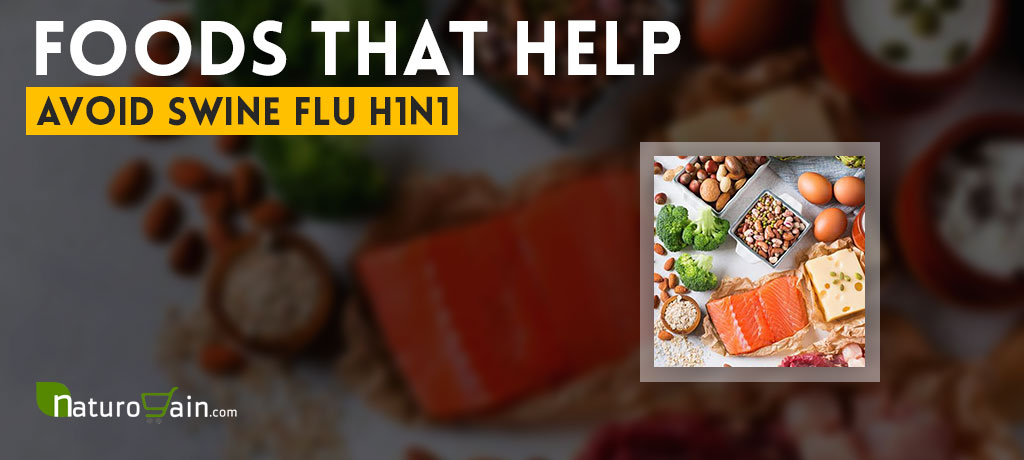 Foods That Help Avoid Swine Flu