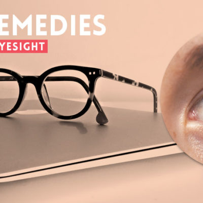Home Remedies for Weak Eyesight