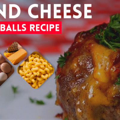 Mac and Cheese Stuffed Meat Balls Recipe