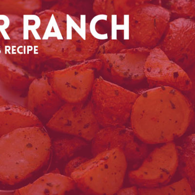 Pepper Ranch Roasted Potatoes Recipe