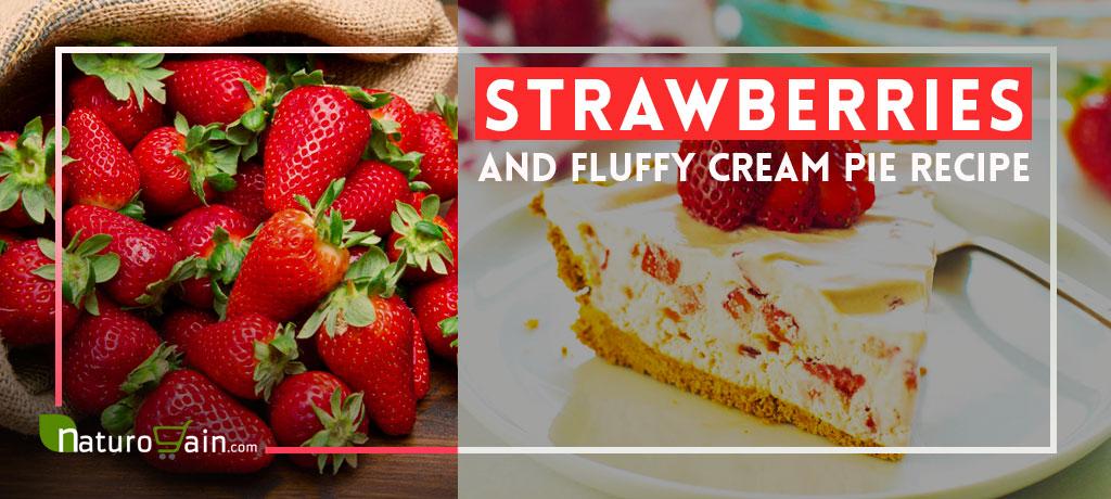 Strawberries and Fluffy Cream Pie Recipe