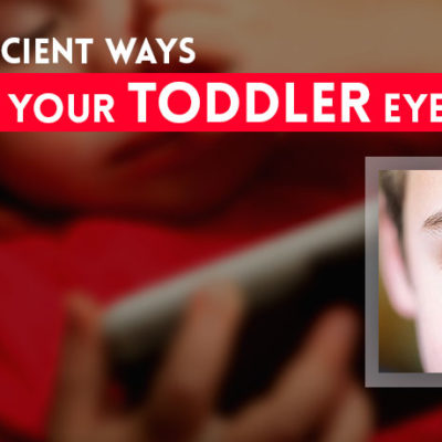 Easy and Efficient Ways to Protect Your Toddler's Eyes