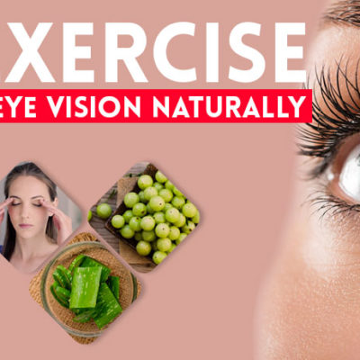 Eye Exercises to Improve Your Vision Naturally
