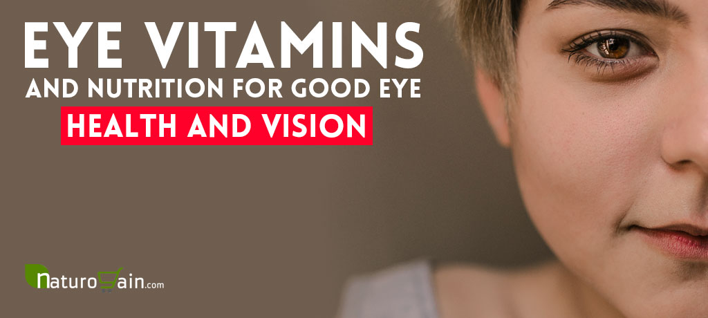 Eye Vitamins and Nutrition