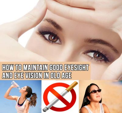 Maintain Good Eyesight and Eye Vision in Old Age