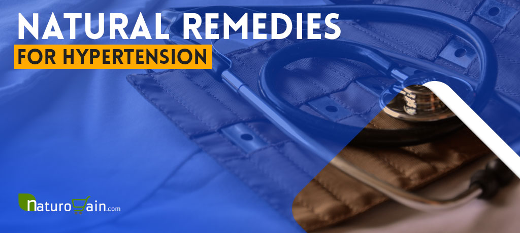 9 Natural Remedies For Hypertension To Have Healthy Blood