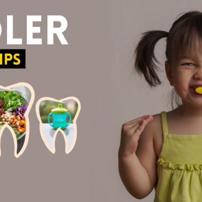Toddler Dental Care Tips
