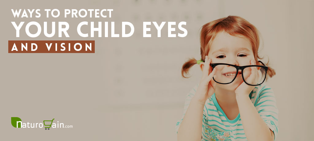 Ways to Protect Your Child's Eyes and Vision