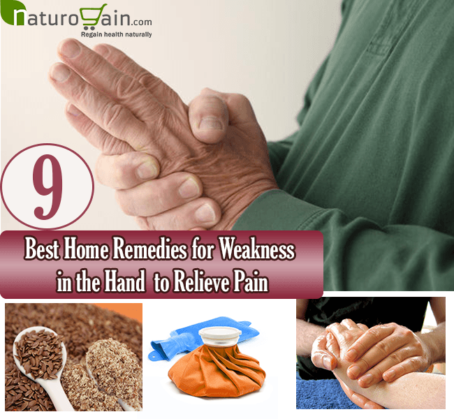 Home Remedies for Weakness in the Hand