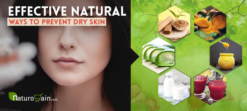 Effective Natural Ways To Prevent Dry Skin