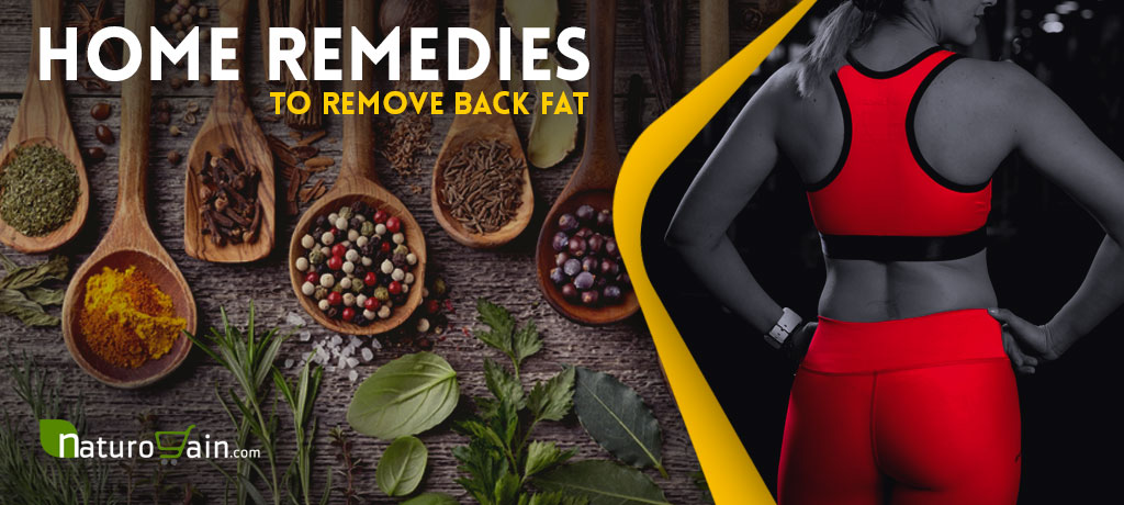 Home Remedies To Remove Back Fat