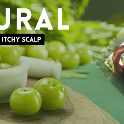 Natural Ways To Get Rid Of Itchy Scalp
