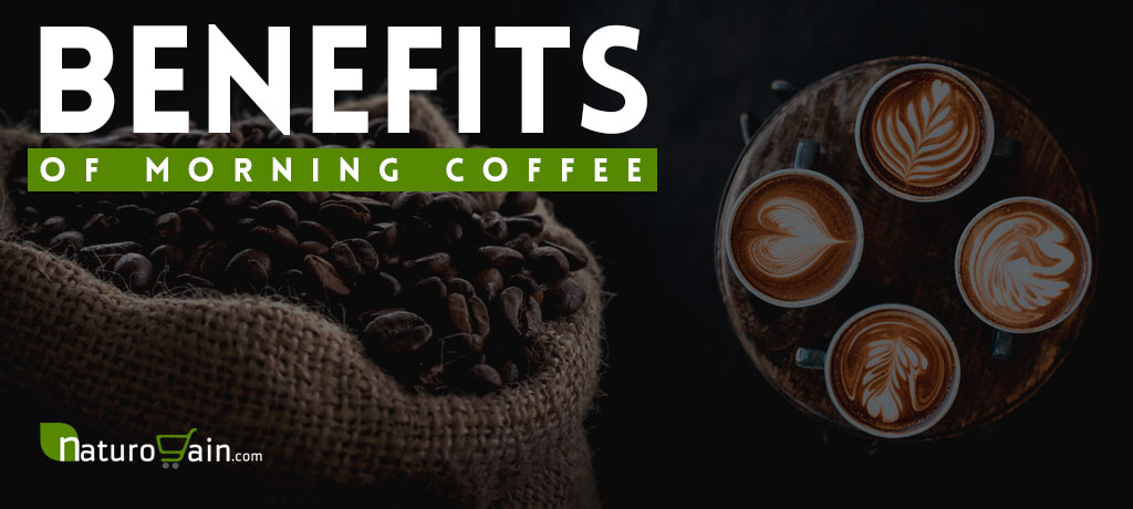 Benefits Of Morning Coffee