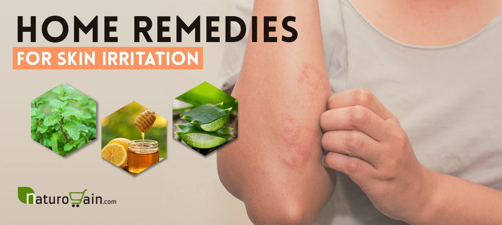 Home Remedies for Skin Irritation