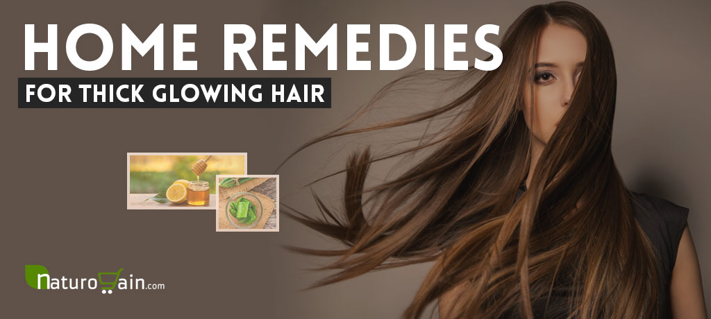 home-remedies-for-thick-glowing-hair