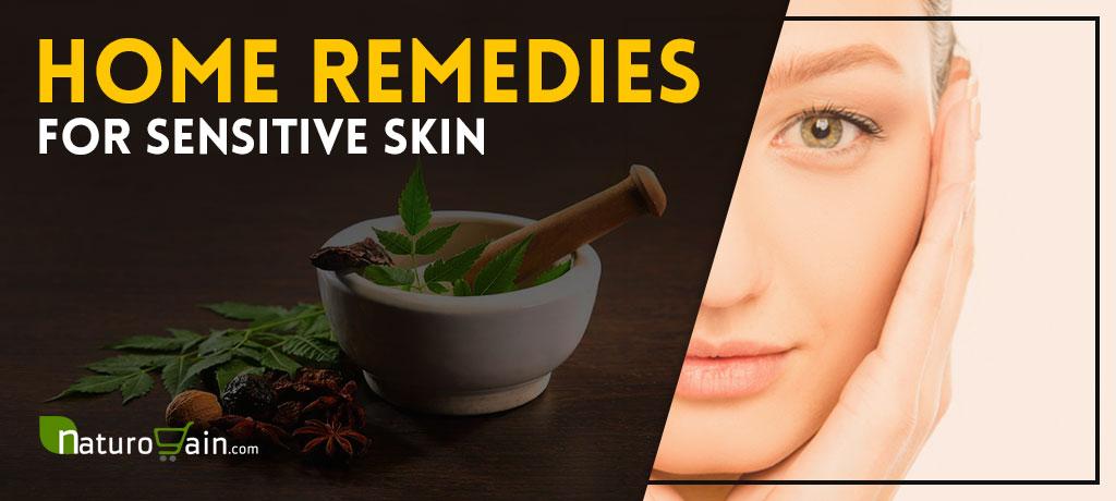 Natural Home Remedies for Sensitive Skin