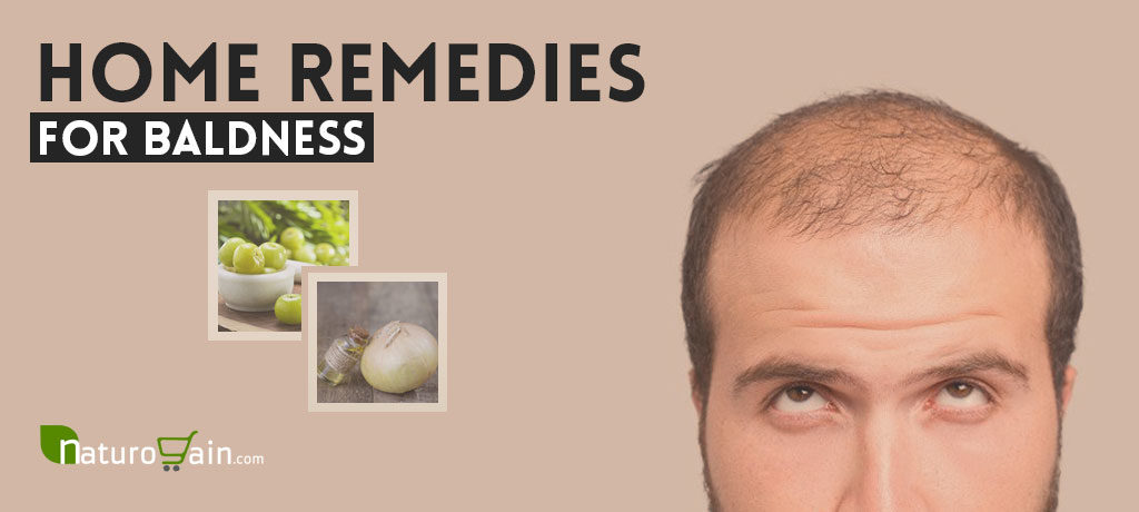 Best Home Remedies for Baldness