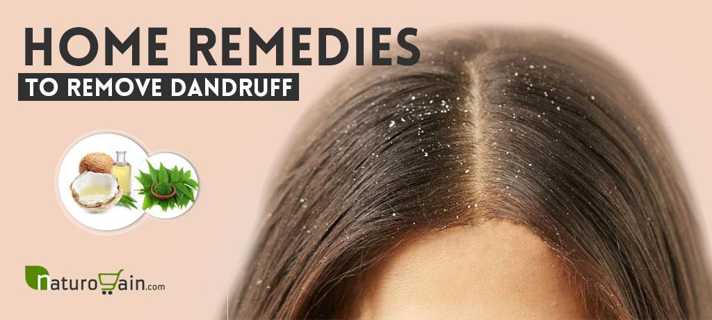 Home Remedies To Remove Dandruff