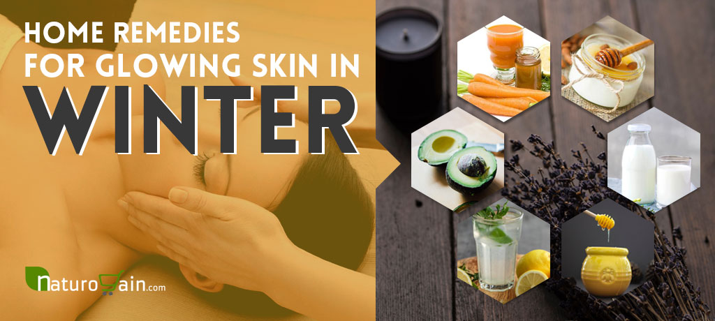 Home Remedies for Glowing Skin in Winter Season