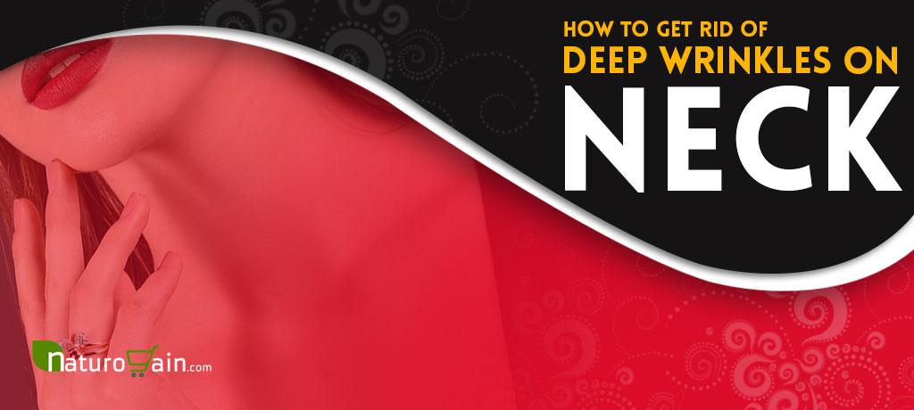 Get Rid of Deep Wrinkles on Neck Fast