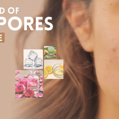 Get Rid of Large Pores on Face