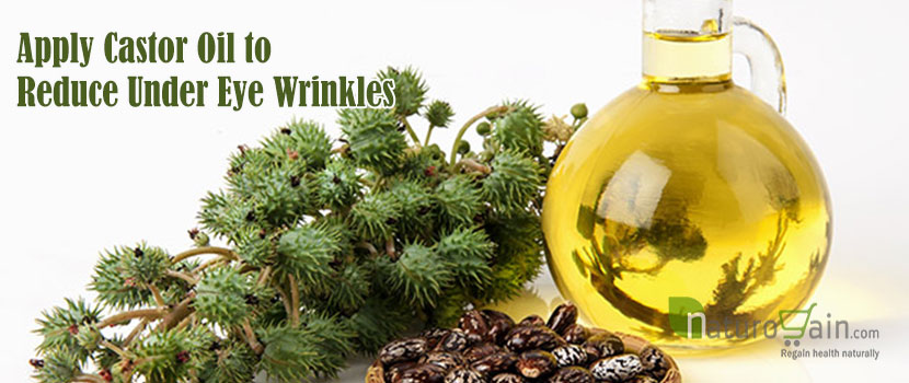 Apply Castor Oil to Reduce Under Eye Wrinkles