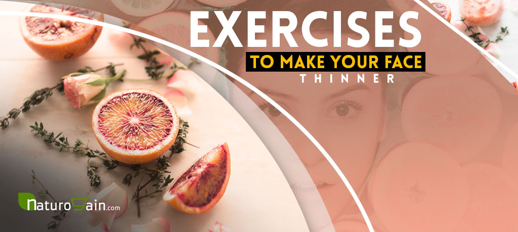 Exercises to Make Your Face Thinner