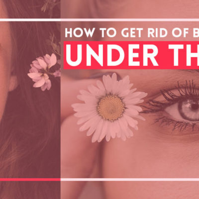 Natural Ways to Reduce Under Eye Bags