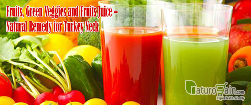 Fruits and Veggies - Natural Remedy for Turkey Neck