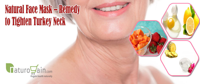 Natural Face Mask Remedy to Tighten Turkey Neck