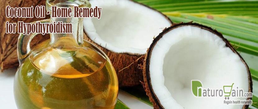 Coconut Oil Remedy for Hypothyroidism