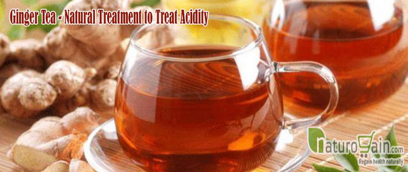 Ginger Tea Natural Treatment to Treat Acidity