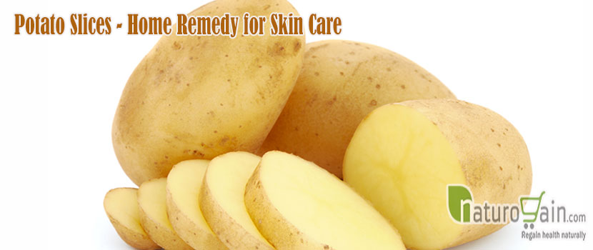 Potato Slices Home Remedy for Skin Care