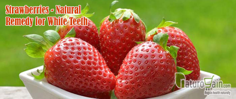 Strawberries Natural Remedy for White Teeth
