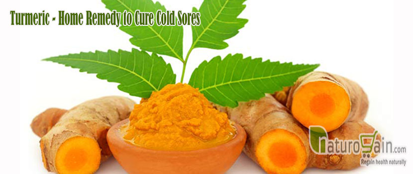Turmeric Home Remedy to Cure Cold Sores