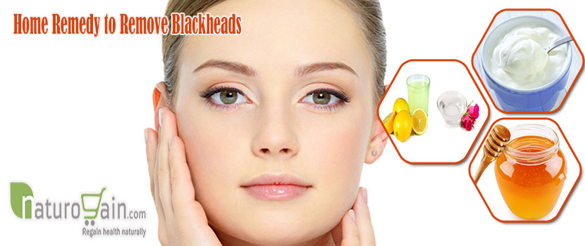 Home Remedy to Remove Blackheads