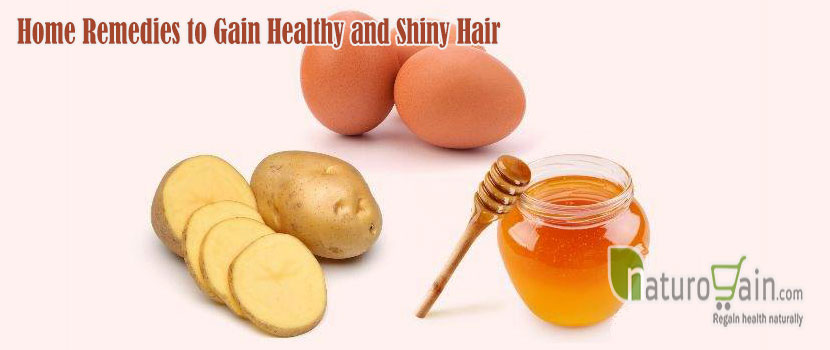 Remedies to Gain Healthy and Shiny Hair