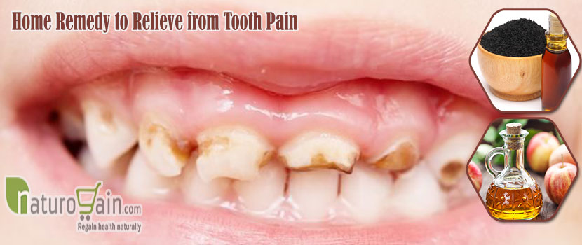 Remedy to Relieve From Tooth Pain