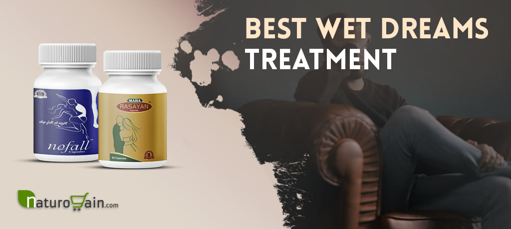 Wet Dreams Treatment