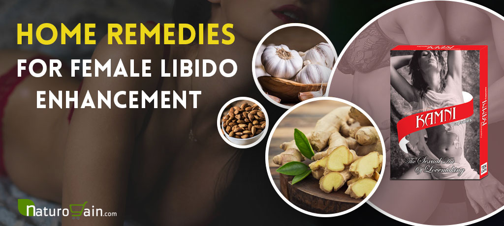Home Remedies for Female Libido Enhancement