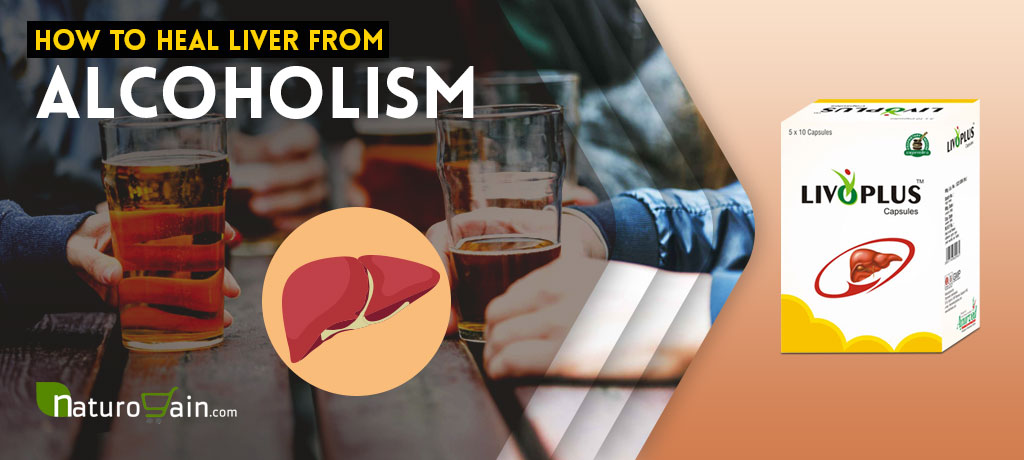 How to Heal Liver from Alcoholism