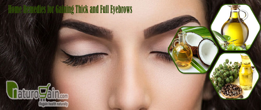 Remedies for Gaining Thick  and Full Eyebrows